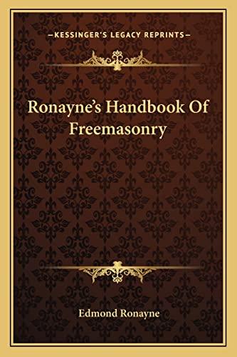 9781162914503: Ronayne's Handbook Of Freemasonry