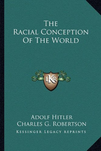 9781162915517: The Racial Conception Of The World