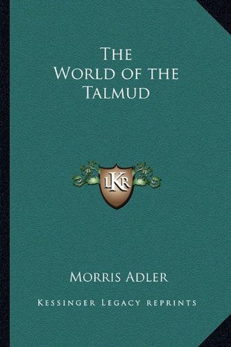9781162915722: The World of the Talmud