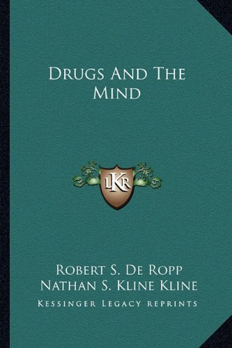 9781162916064: Drugs And The Mind