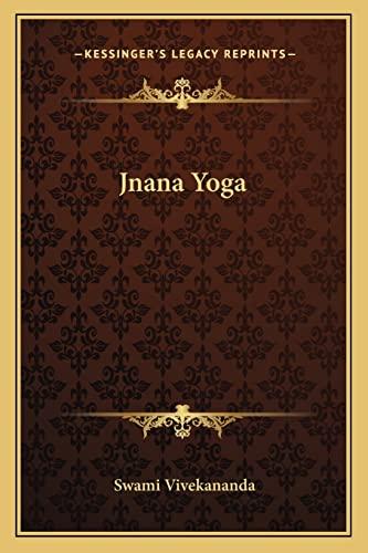 9781162916194: Jnana Yoga