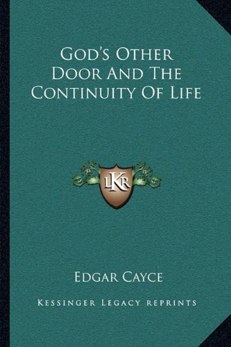 9781162916316: God's Other Door and the Continuity of Life
