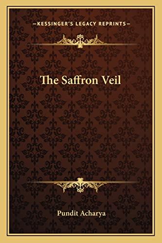 9781162917641: The Saffron Veil