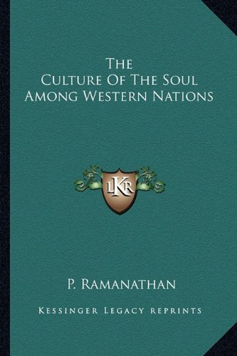 9781162919263: The Culture Of The Soul Among Western Nations
