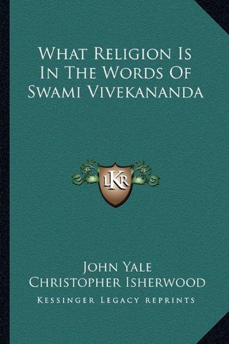 9781162919461: What Religion Is In The Words Of Swami Vivekananda