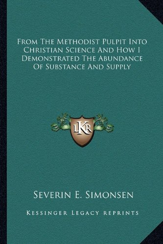 From the Methodist Pulpit into Christian Science: Severin E. Simonsen