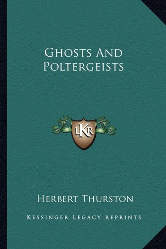 9781162920627: Ghosts And Poltergeists