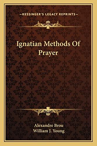9781162921143: Ignatian Methods of Prayer