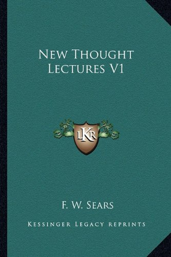 9781162921396: New Thought Lectures V1