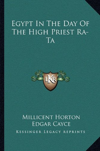 Egypt In The Day Of The High Priest Ra-Ta (1162921692) by Millicent Horton; Edgar Cayce
