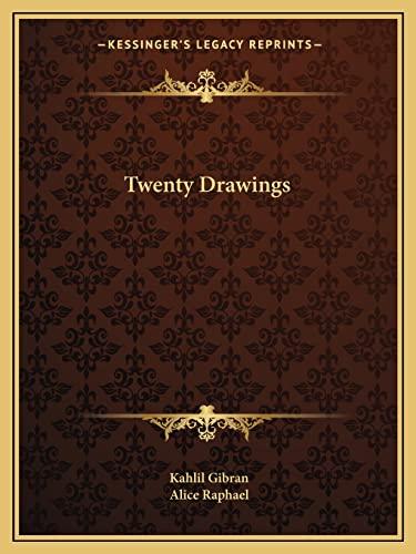 9781162921822: Twenty Drawings