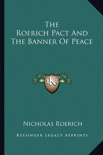 9781162922355: The Roerich Pact And The Banner Of Peace
