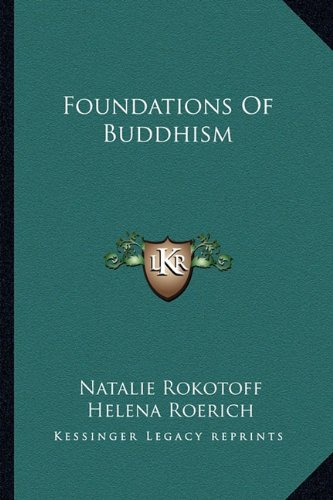 9781162922416: Foundations of Buddhism