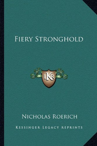 9781162922423: Fiery Stronghold
