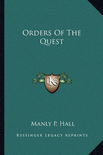 9781162922454: Orders Of The Quest