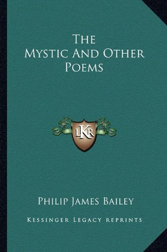 9781162929163: The Mystic And Other Poems