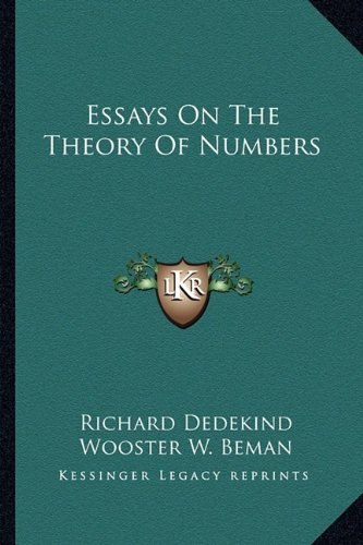 Essays On The Theory Of Numbers (1162929596) by Richard Dedekind