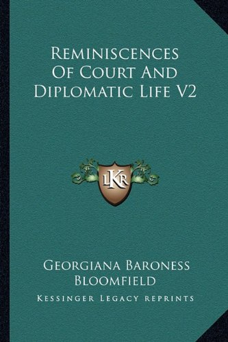 9781162930459: Reminiscences Of Court And Diplomatic Life V2