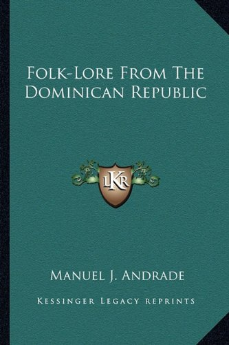 9781162931920: Folk-Lore From The Dominican Republic