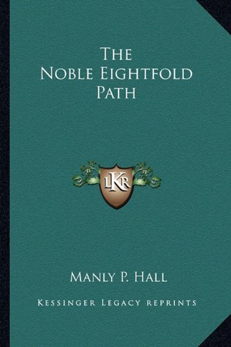 9781162932705: The Noble Eightfold Path