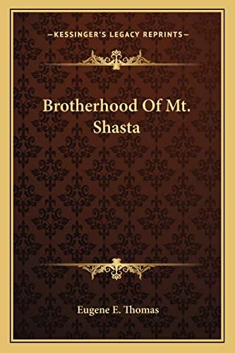 9781162932736: Brotherhood Of Mt. Shasta