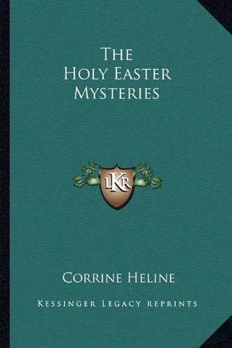 9781162933238: The Holy Easter Mysteries