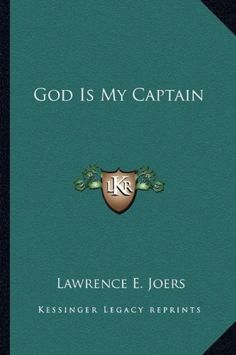 9781162934693: God Is My Captain