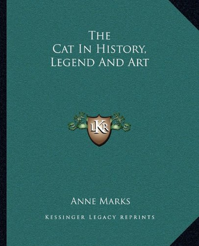 9781162937649: The Cat In History, Legend And Art