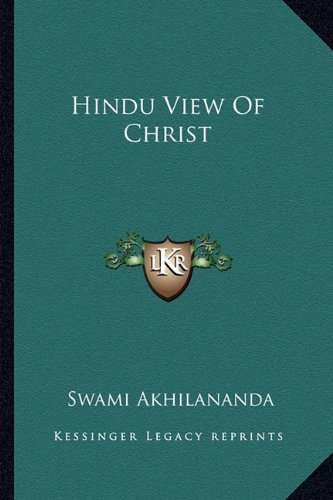 9781162939971: Hindu View Of Christ