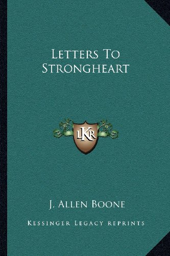 9781162941974: Letters To Strongheart