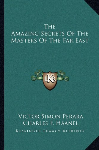 9781162942025: The Amazing Secrets Of The Masters Of The Far East