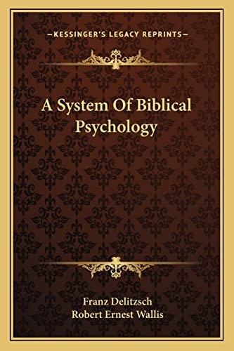 9781162942322: A System Of Biblical Psychology