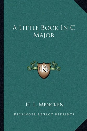 9781162942469: A Little Book In C Major