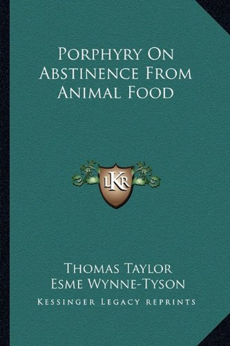 9781162943763: Porphyry On Abstinence From Animal Food