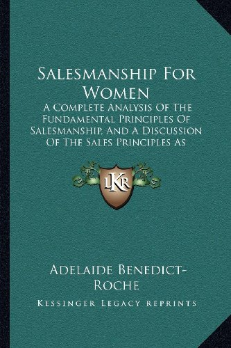 Salesmanship For Women: A Complete Analysis Of
