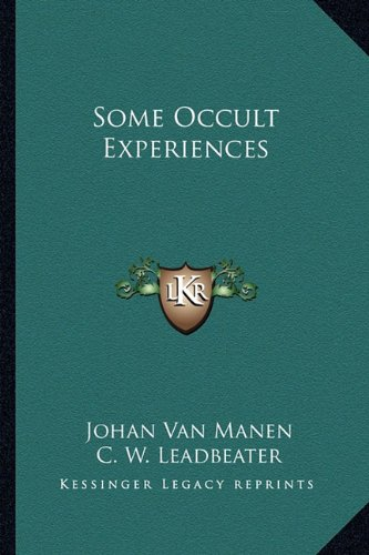 9781162945101: Some Occult Experiences