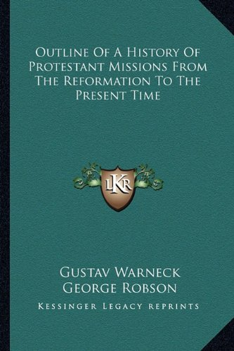 9781162947471: Outline of a History of Protestant Missions from the Reformation to the Present Time