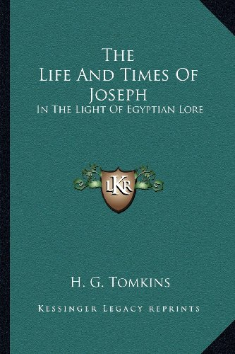9781162948195: The Life And Times Of Joseph: In The Light Of Egyptian Lore