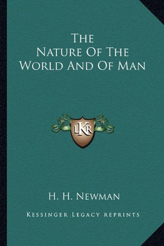9781162951379: The Nature Of The World And Of Man
