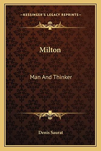 9781162951850: Milton: Man And Thinker
