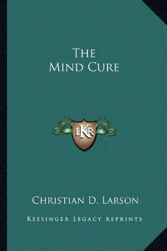 9781162952468: The Mind Cure