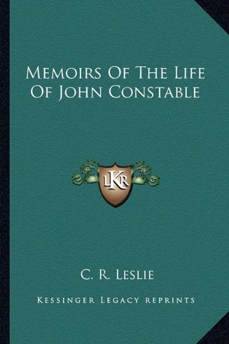 9781162955261: Memoirs Of The Life Of John Constable