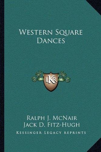 9781162956619: Western Square Dances