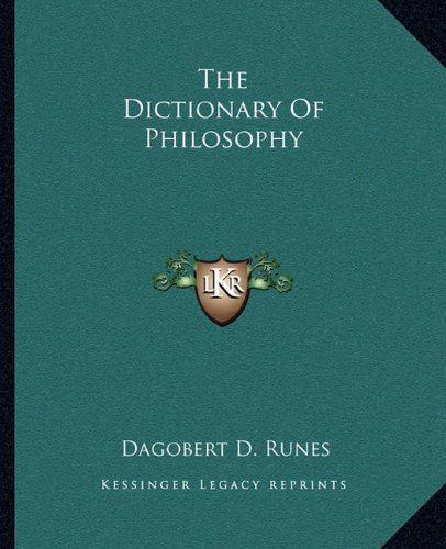 9781162957395: The Dictionary Of Philosophy