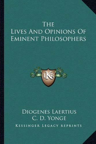 9781162958057: The Lives and Opinions of Eminent Philosophers