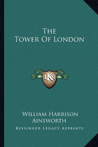 9781162961330: The Tower Of London