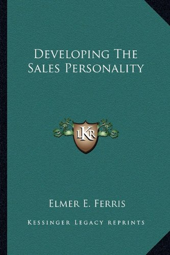 9781162963907: Developing The Sales Personality