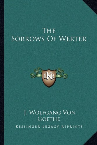 9781162965789: The Sorrows Of Werter