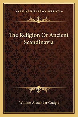 9781162966991: The Religion Of Ancient Scandinavia