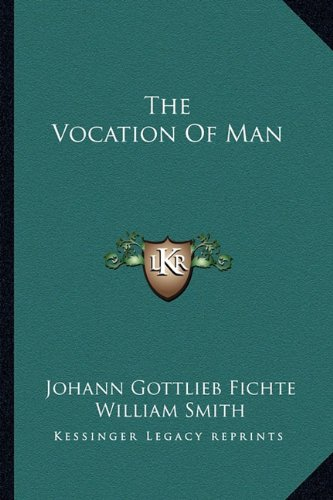 9781162968544: The Vocation Of Man
